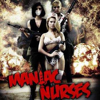 Maniac Nurses