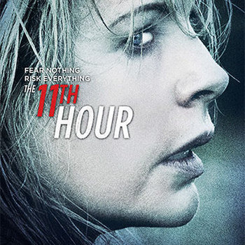 The 11th Hour (aka I Am Here)